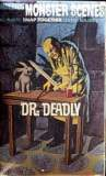Monster Scenes Dr Deadly